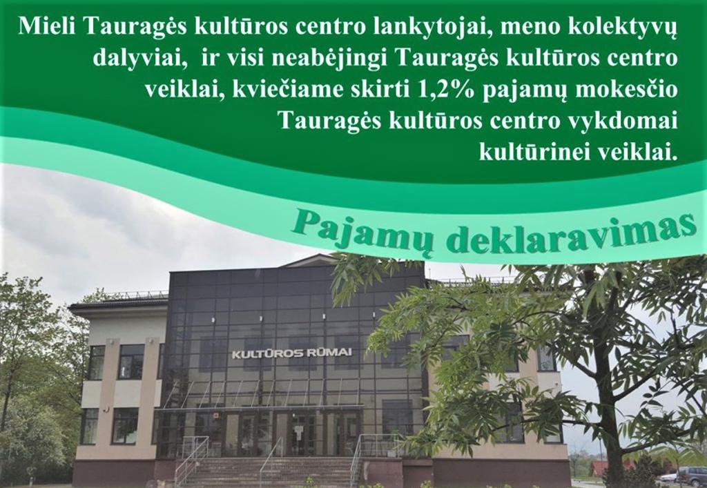2021-03-17 Kviečiame skirti iki 1.2 proc. savo pajamų mokesčio Tauragės kultūros centro organizuojamai kultūrinei veikla